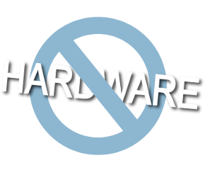 No Hardware Loyalty
